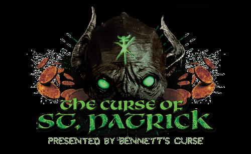 Bennett's Curse St Patrick's Haunted House